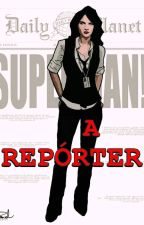 A Reporter by SandyLane1