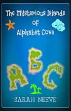 The Mysterious Islands of Alphabet Cove by SarahNeeve