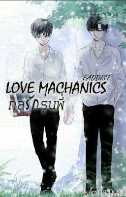 Đọc truyện LOVE MECHANICS
