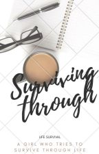 Surviving through by Xtrauma