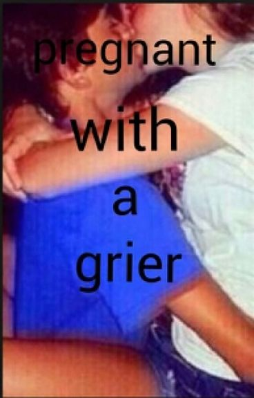 pregnant with a grier (hayes grier)
