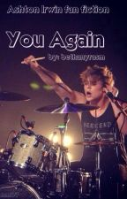 You Again // A.I. by bethanyrasm