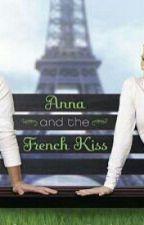 Ana y el beso frances by Metidaentrelibros