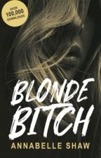 Blonde Bitch   completed  by highclasswhorex