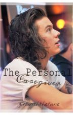 The Personal Caregiver | H.S. by girlwiththetune