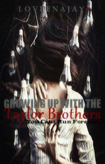 Growing Up With The Taylor Brothers by LoveenaJay