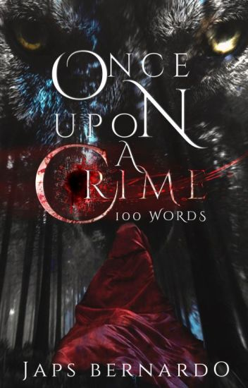 100 words: Once Upon a Crime