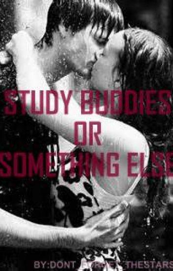Study buddy or something else?