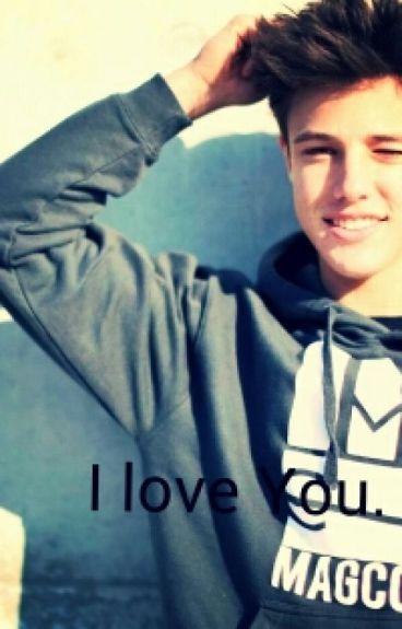 I love You. [Cameron Dallas y tu]