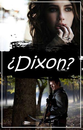 ¿Dixon?