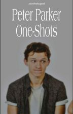 Peter Parker One-Shots by HarryPooter12310