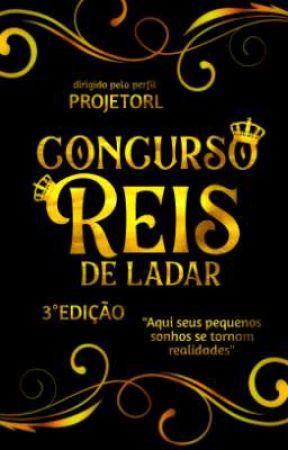 Concurso Reis De Ladar - 3° Edição (ENCERRADO) by ProjetoRDL