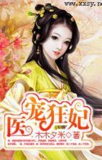 Y Sủng Cuồng Phi - Xuyên không - Cổ đại - Full by ga3by1102