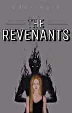 The Revenants by adoringIy