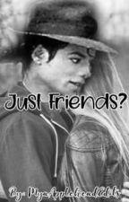 Just Friends? (MJ FANFICTION) by ttttt5tii