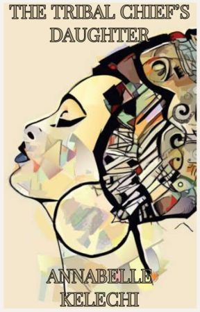 The Tribal Chief's Daughter {EDITING} by Kraffty
