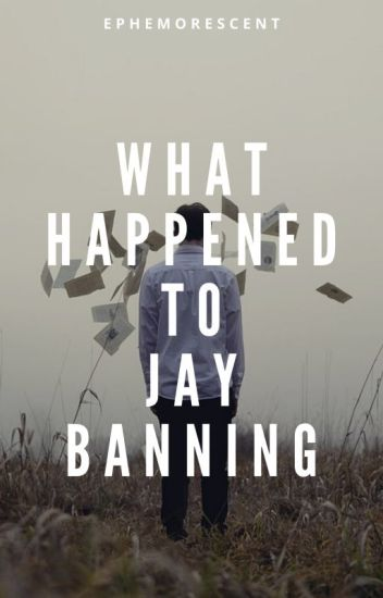 What Happened to Jay Banning