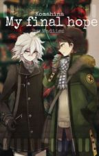 My Final Hope - Komahina by Madiiez