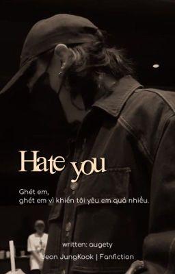 JJK ;; Hate You