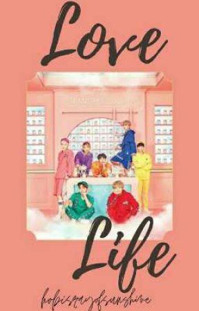 Love Life // BTS FF by hobisrayofsunshine