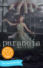 Paranoia. by martafz