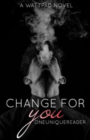BadBoys Change Too  by oneuniquereader