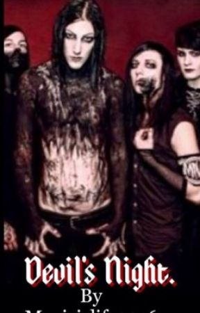 Devil's Night (Motionless in White Fan Fiction) (COMPLETED) by Musicis4evs