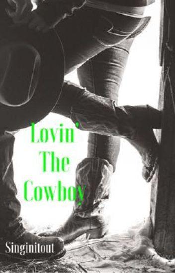 Lovin' The Cowboy