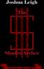 The Shadowed Archer by TheShadow2000