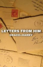 Letters From Him - Drarry by drarrywh0re