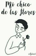 Mi chico de las flores (l + h) by wolfiexheart