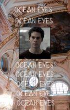 Ocean Eyes    ⇶ ᶠⁱⁿⁿⁱᶜᵏ ᴼᵈᵃⁱʳ by -noinspanish