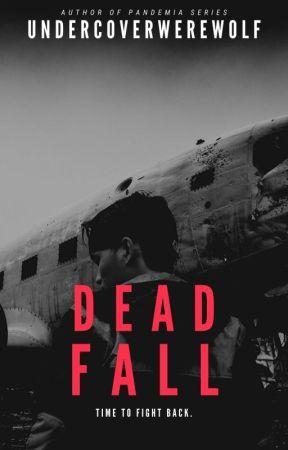 Deadfall (Deadfall #1) by undercoverwerewolf
