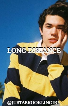 Long Distance // Conan Gray Fanfiction by justabrooklingirl
