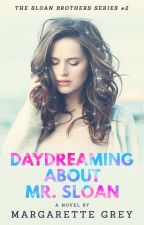 Daydreaming about Mr. Sloan (Teacher-Student) by margarettegrey