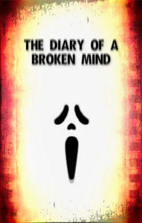 The Diary of a Broken Mind [Random] by Maya_Tala
