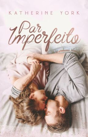 Par Imperfeito - Degustação by KathYork