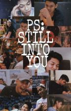 PS: Still Into You | Ricci Rivero Sequel  by WinterEira