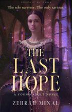 The Last Hope by zehrahminal