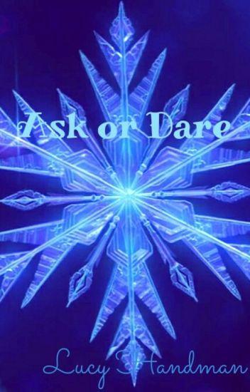 Ask or Dare