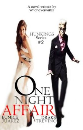 ONE NIGHT AFFAIR by witcheverwriter
