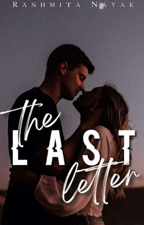 THE LAST LETTER [COMPLETED, UNEDITED] by Janiceaniston