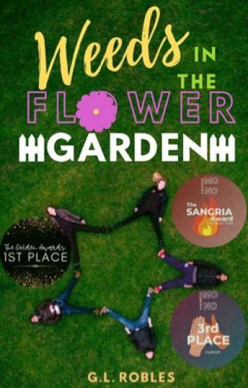 Weeds In The Flower Garden