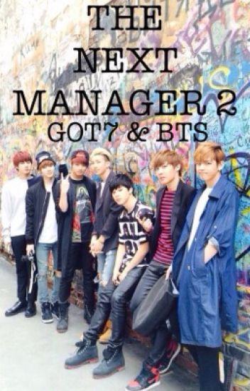 The Next Manager 2 (Got7&BTS fanfiction)