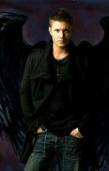 The Angel Called Dean Winchester - A Supernatural ... Supernatural Fanfiction