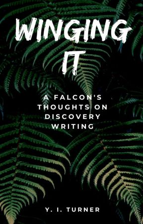 Winging It: A Falcon's Thoughts On Discovery Writing by flamesword01