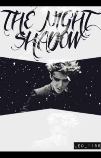 The Night Shadow (EXO Sehun)
