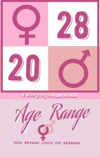 Age Range (On Going) by setyarum26