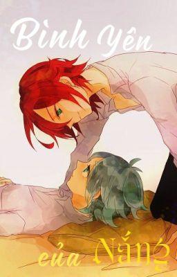 Đọc truyện 《 Inazuma Eleven 》• Bình yên của Nắng •