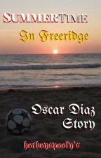 Summertime in Freeridge || Oscar Diaz  by HotBoySpooky